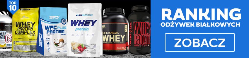 ranking odżywek białkowych