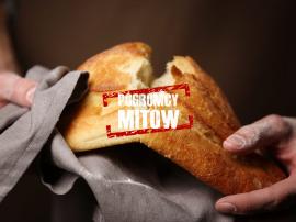 Mity, które nie chcą umrzeć: Chleb tuczy i szkodzi zdrowiu