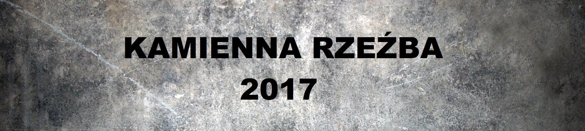 """16.09.2017 """"Kamienna Rzeźba 2017"""" w Strzegomiu - Wyniki"""