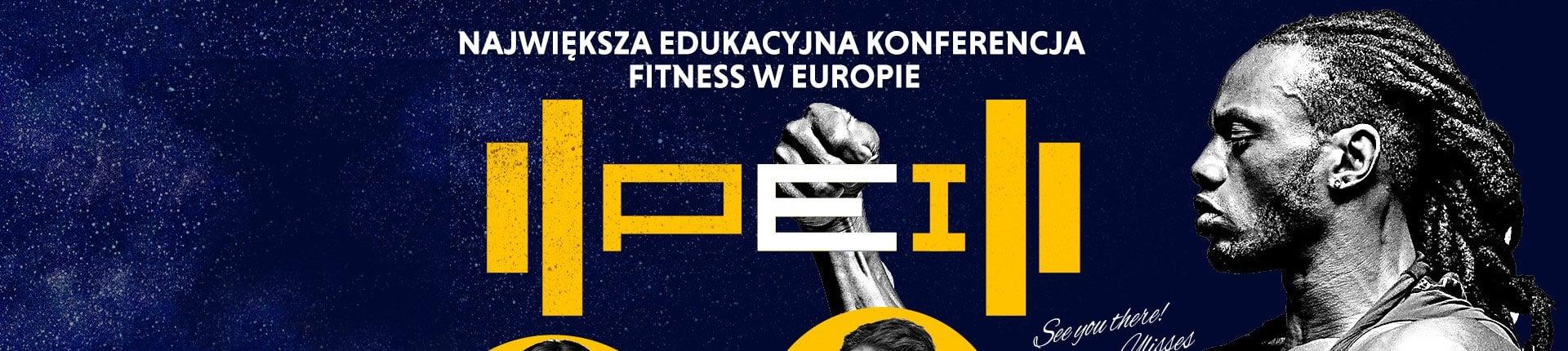Jak osiągnąć idealną sylwetkę? - Konferencja Fitness PEI
